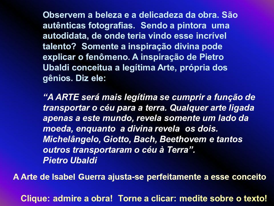 A Arte de Isabel Guerra ajusta-se perfeitamente a esse conceito