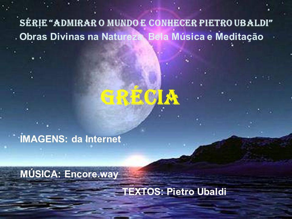 grécia SÉRIE ADMIRAR O MUNDO E CONHECER PIETRO UBALDI