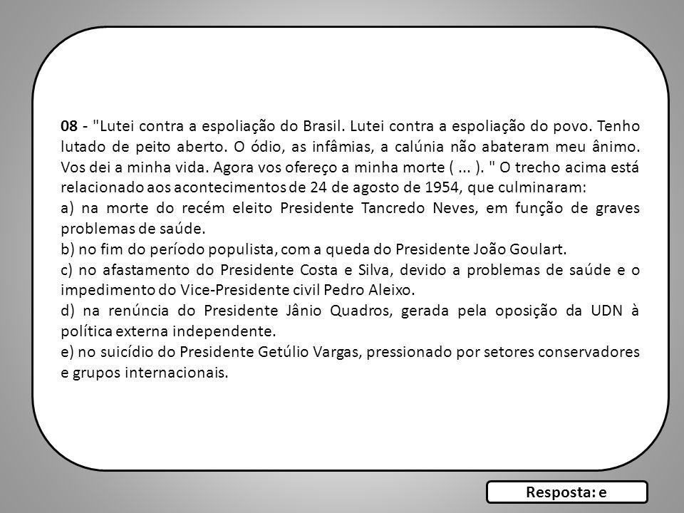 08 - Lutei contra a espoliação do Brasil