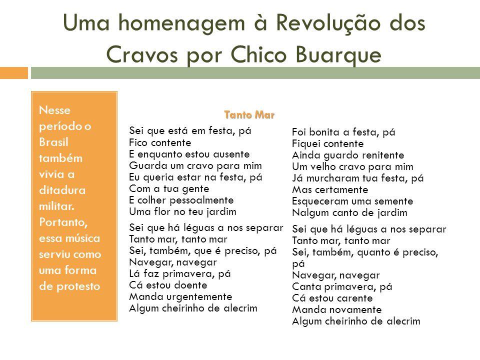 Uma homenagem à Revolução dos Cravos por Chico Buarque