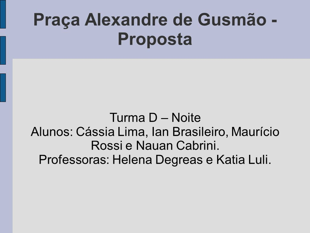 Praça Alexandre de Gusmão - Proposta