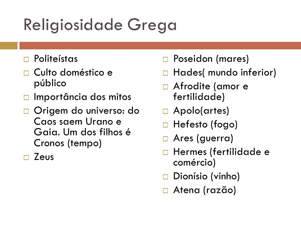 Religiosidade Grega Politeístas Culto doméstico e público