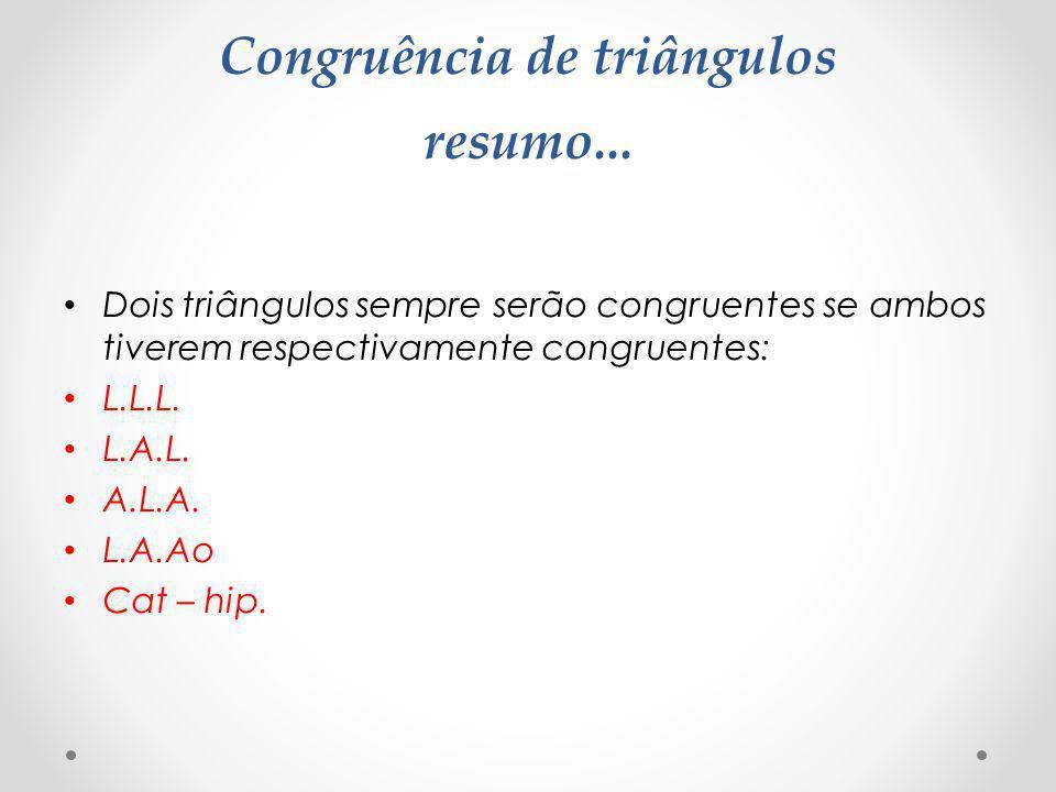 Congruência de triângulos resumo...