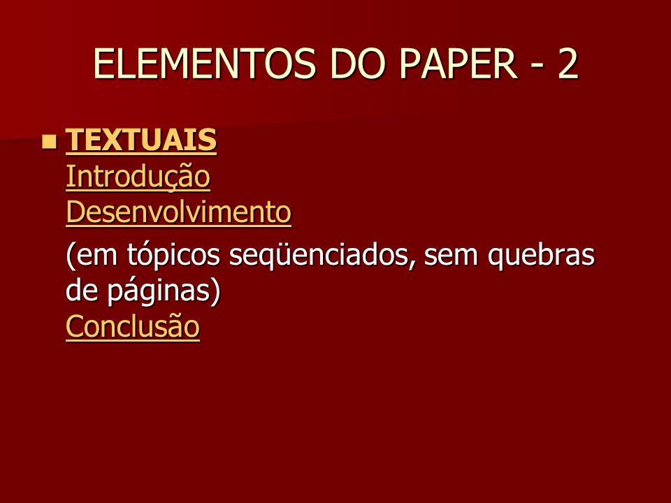 ELEMENTOS DO PAPER - 2 TEXTUAIS Introdução Desenvolvimento