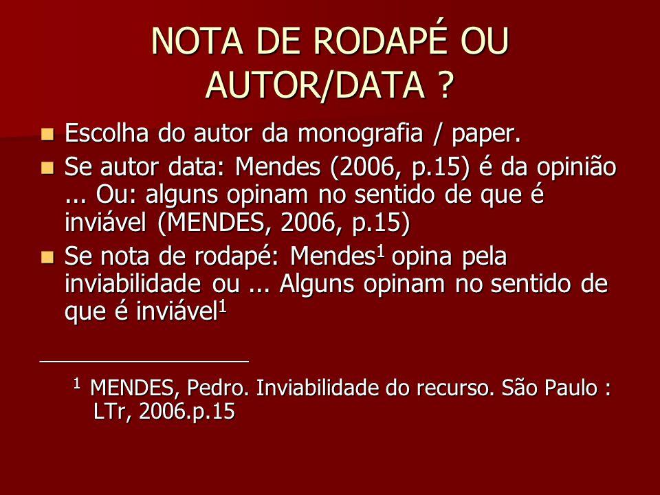 NOTA DE RODAPÉ OU AUTOR/DATA