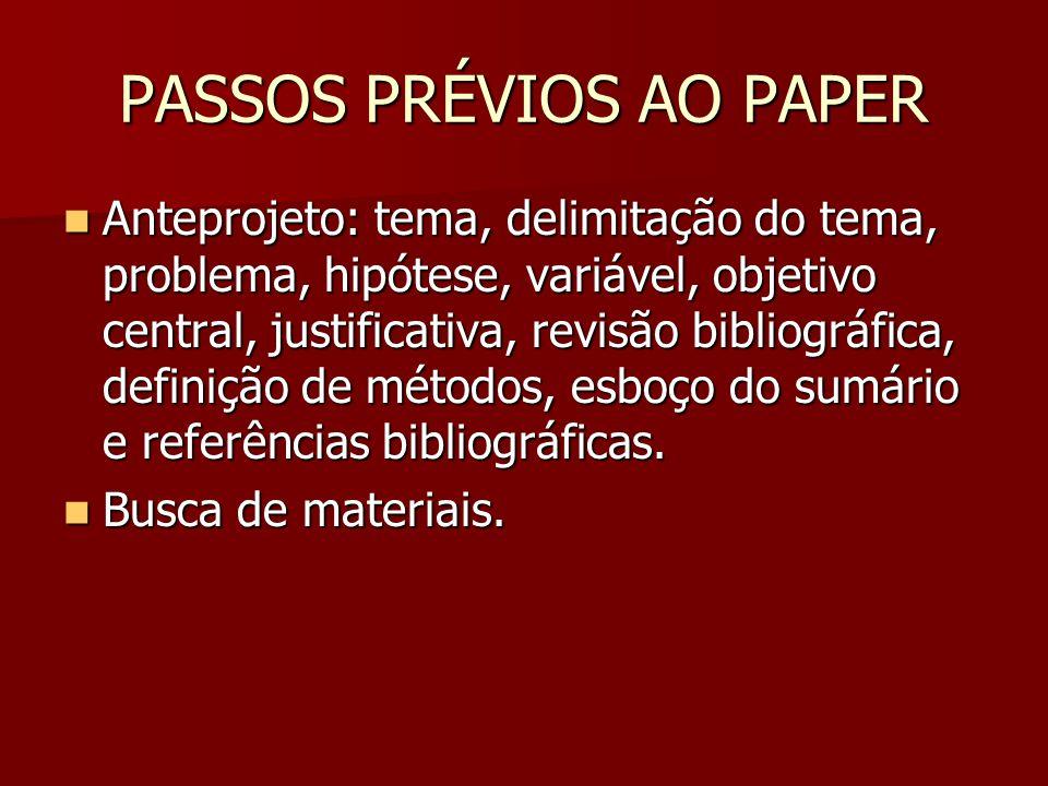 PASSOS PRÉVIOS AO PAPER