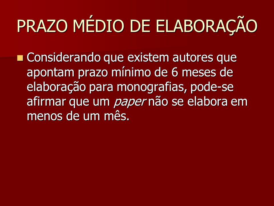 PRAZO MÉDIO DE ELABORAÇÃO