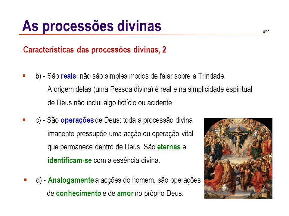 As processões divinas Características das processões divinas, 2
