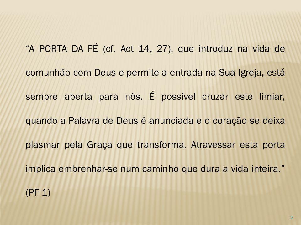 A PORTA DA FÉ (cf.
