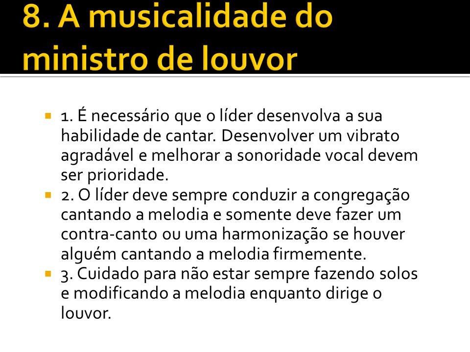 8. A musicalidade do ministro de louvor
