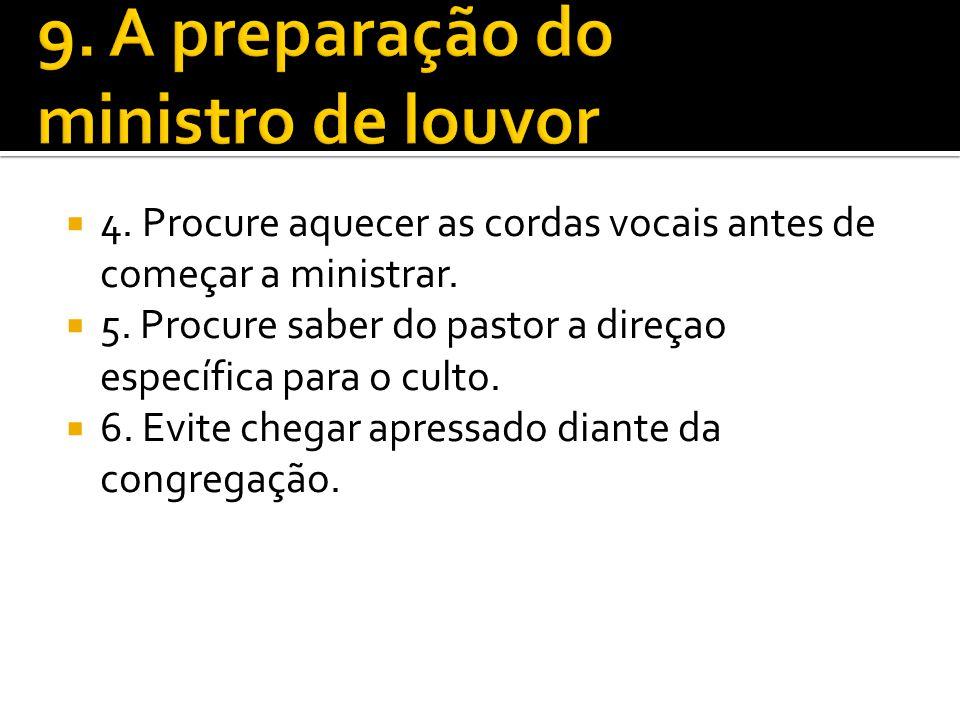 9. A preparação do ministro de louvor