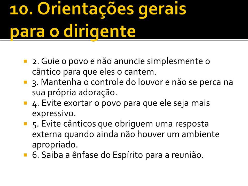 10. Orientações gerais para o dirigente