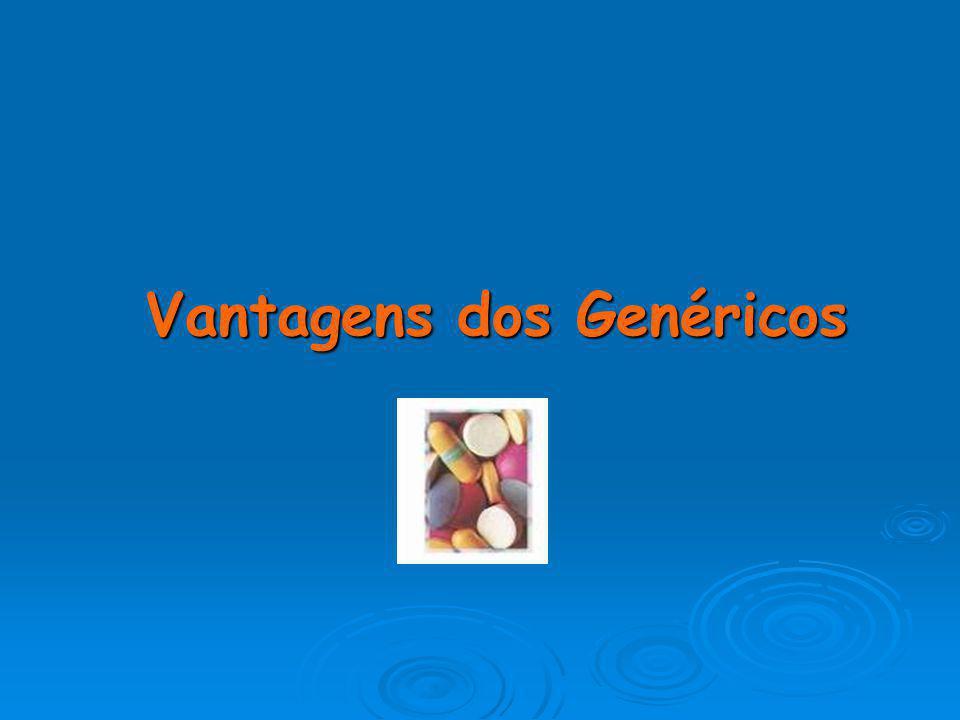 Vantagens dos Genéricos