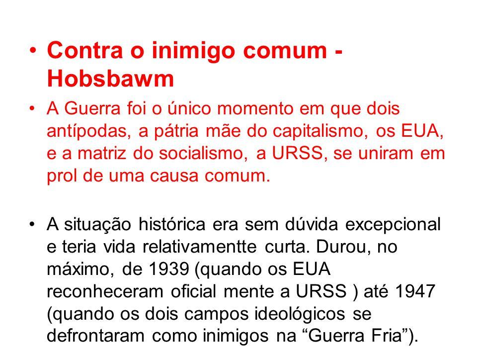 Contra o inimigo comum - Hobsbawm