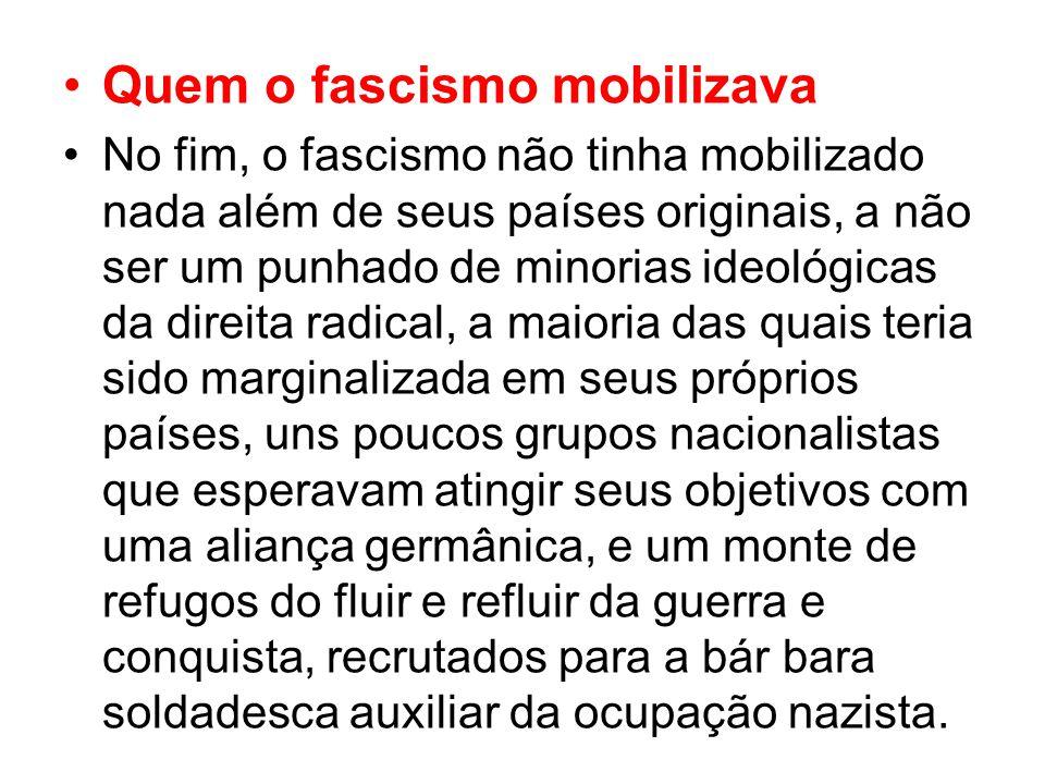 Quem o fascismo mobilizava