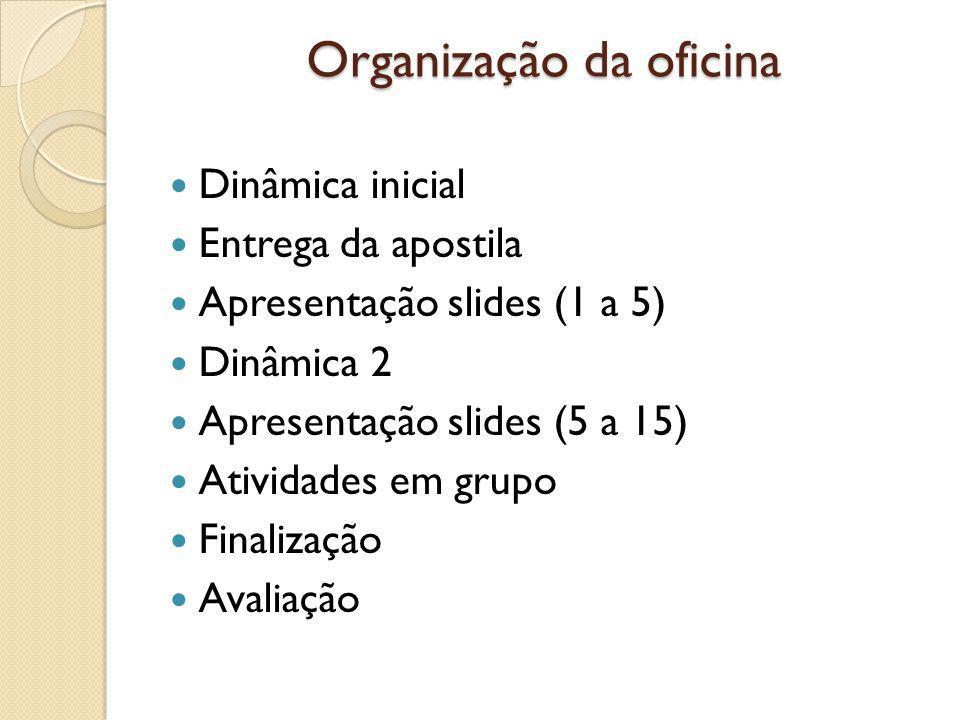 Organização da oficina