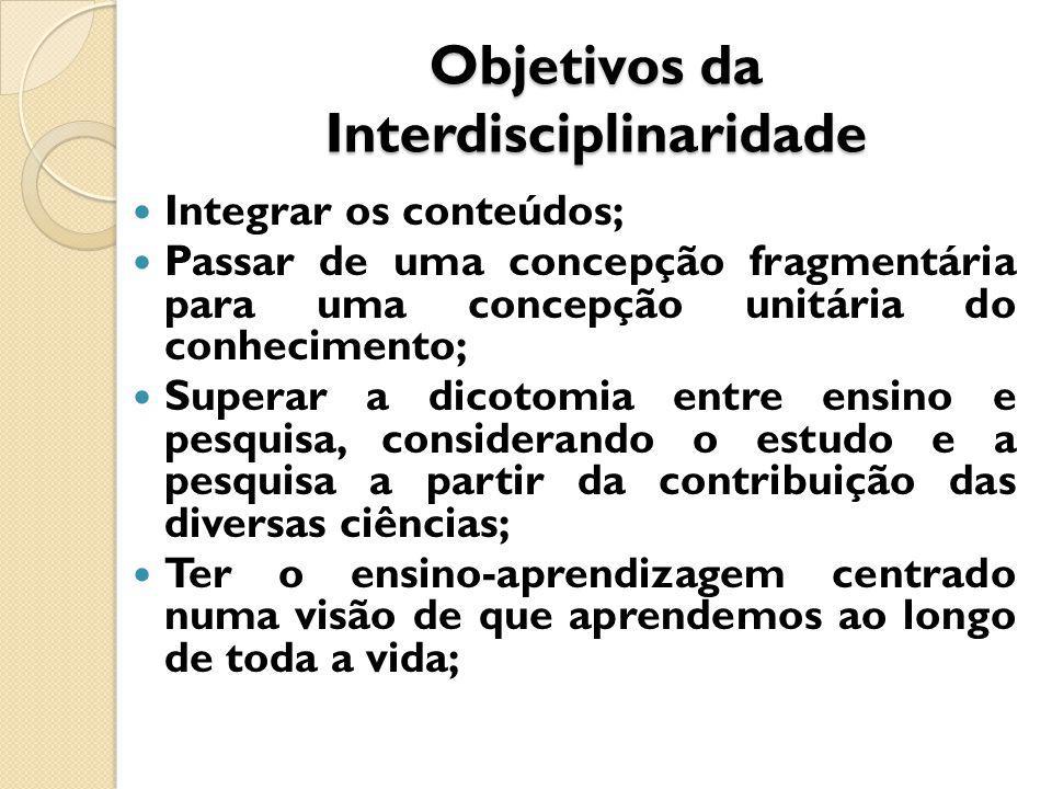 Objetivos da Interdisciplinaridade