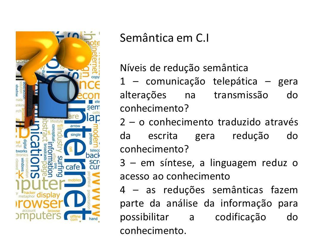 Semântica em C.I Níveis de redução semântica