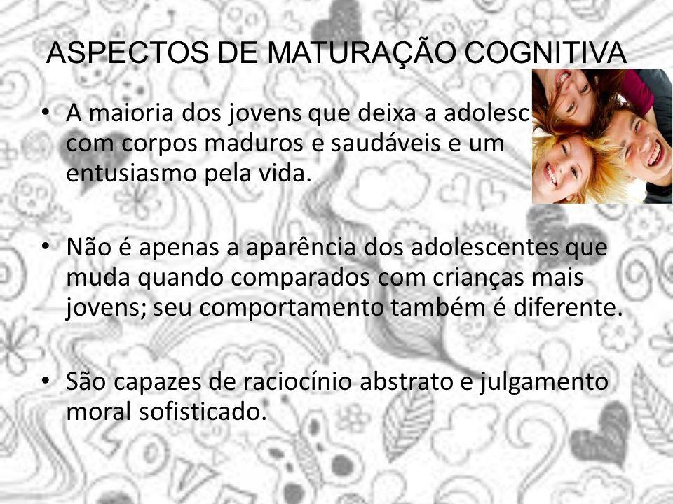 ASPECTOS DE MATURAÇÃO COGNITIVA