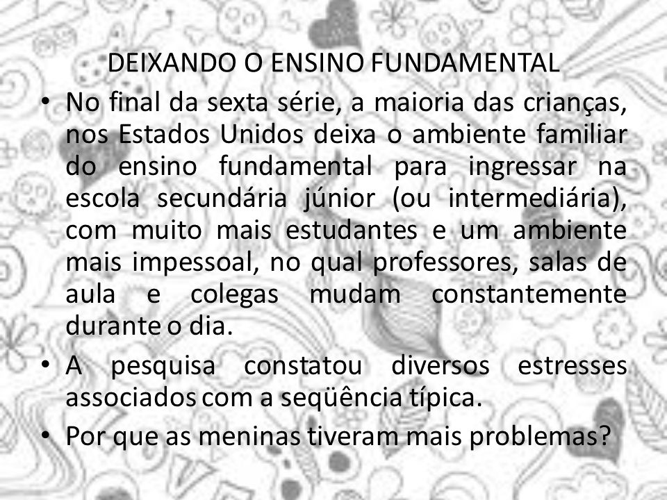 DEIXANDO O ENSINO FUNDAMENTAL