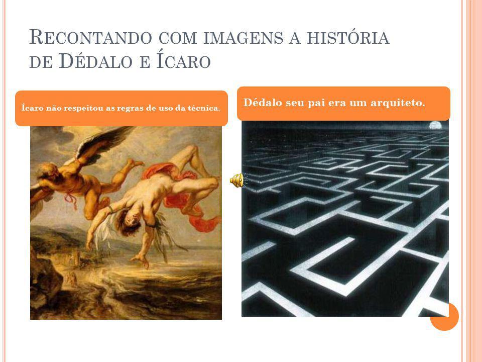 Recontando com imagens a história de Dédalo e Ícaro