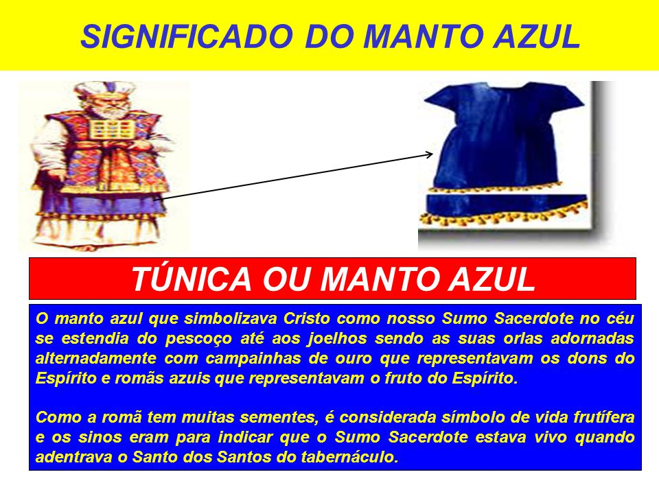 SIGNIFICADO DO MANTO AZUL