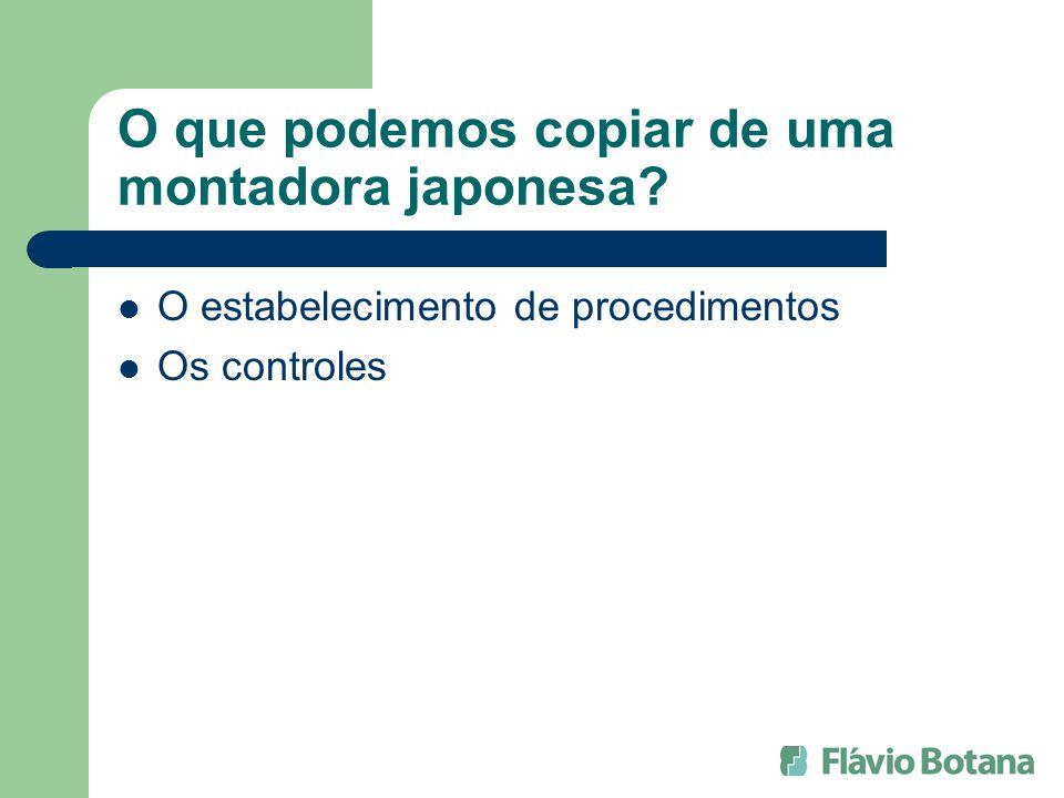 O que podemos copiar de uma montadora japonesa