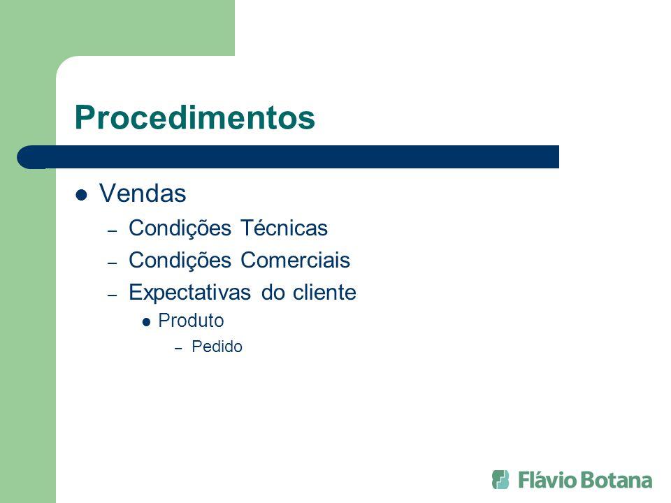 Procedimentos Vendas Condições Técnicas Condições Comerciais