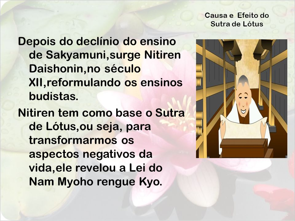 Causa e Efeito do Sutra de Lótus