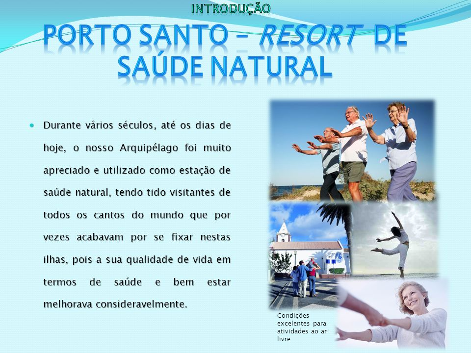 Porto Santo – Resort de Saúde Natural