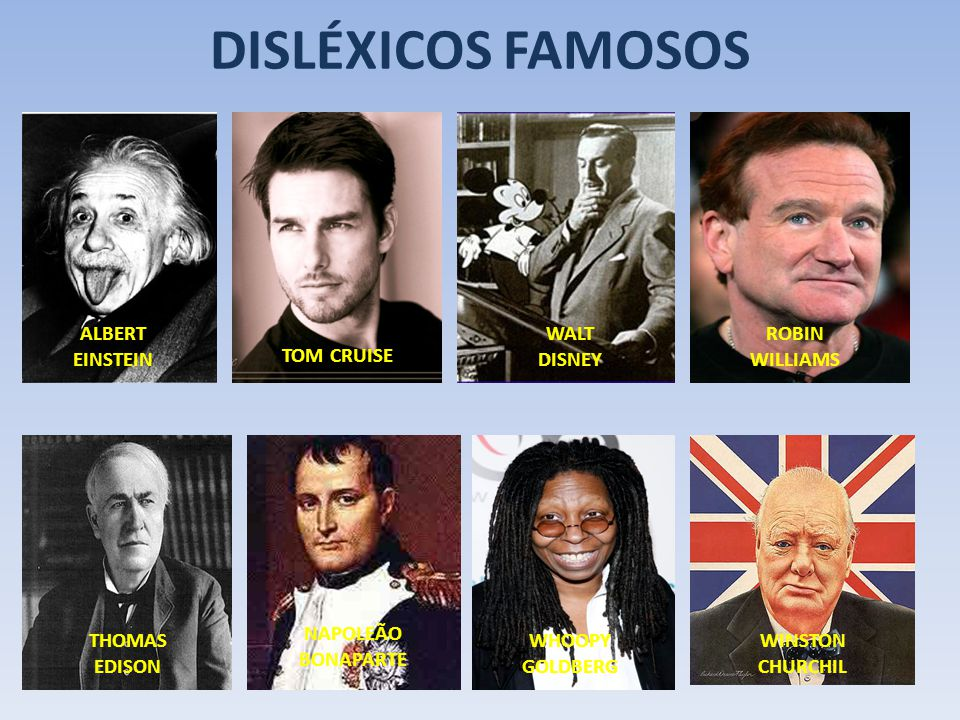 DISLÉXICOS FAMOSOS ALBERT EINSTEIN WALT DISNEY ROBIN WILLIAMS