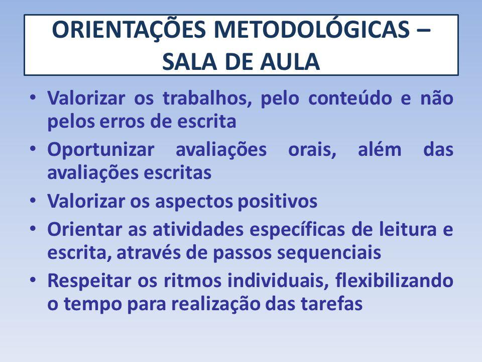 ORIENTAÇÕES METODOLÓGICAS – SALA DE AULA