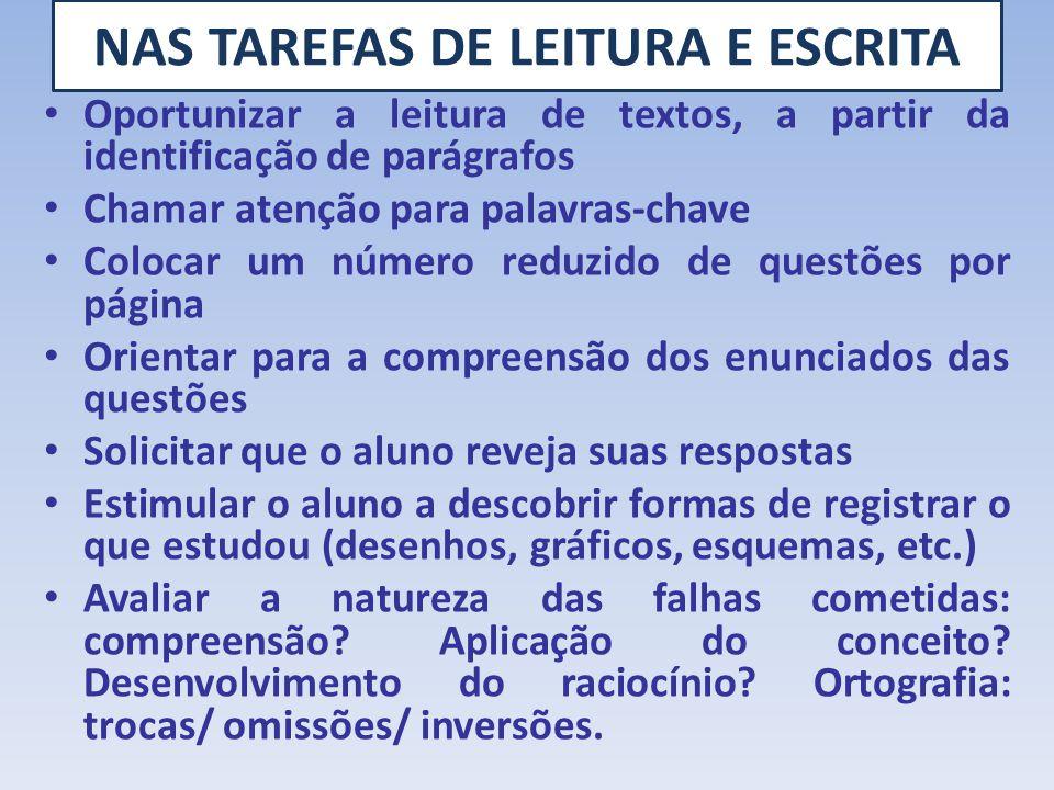 NAS TAREFAS DE LEITURA E ESCRITA