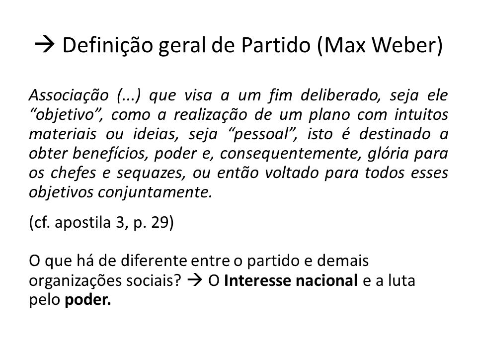  Definição geral de Partido (Max Weber)