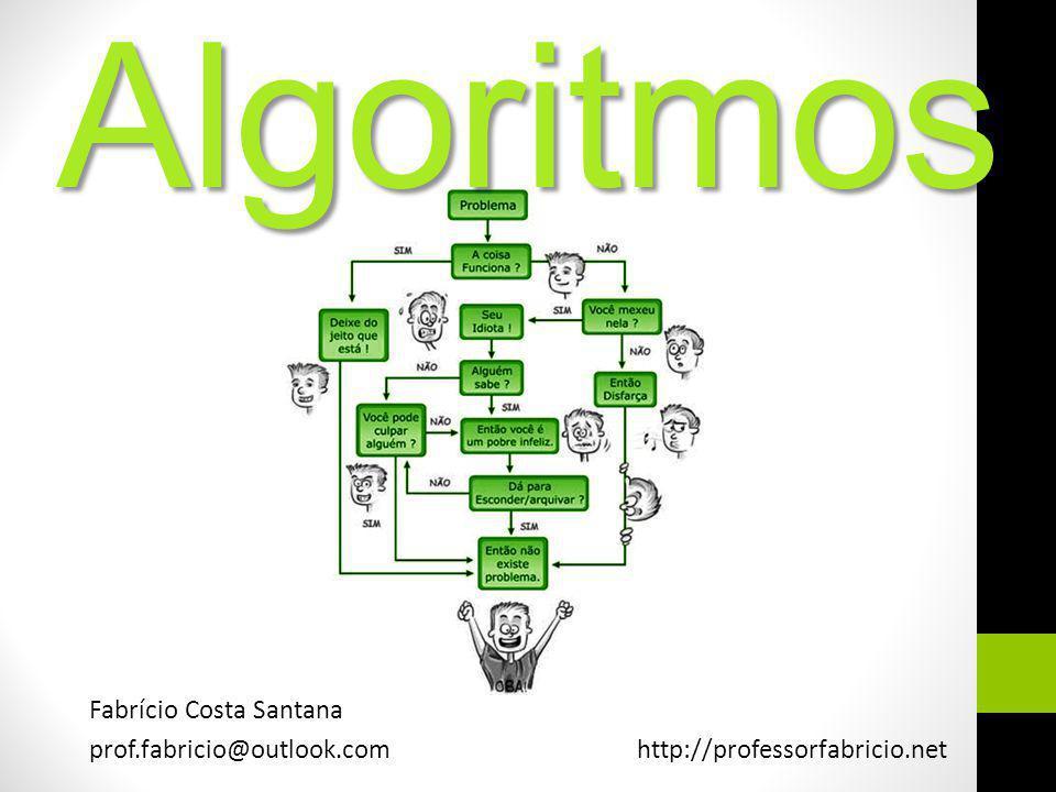 Algoritmos Fabrício Costa Santana