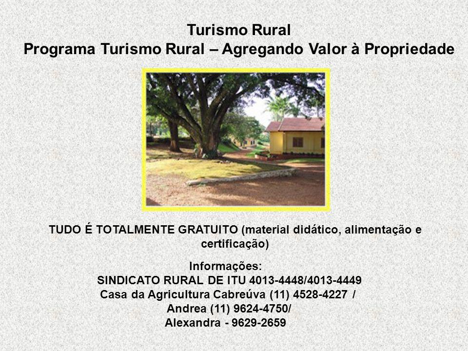 Programa Turismo Rural – Agregando Valor à Propriedade