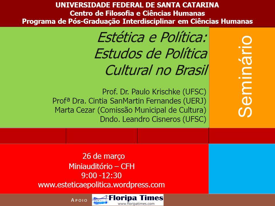 Seminário Estética e Política: Estudos de Política Cultural no Brasil