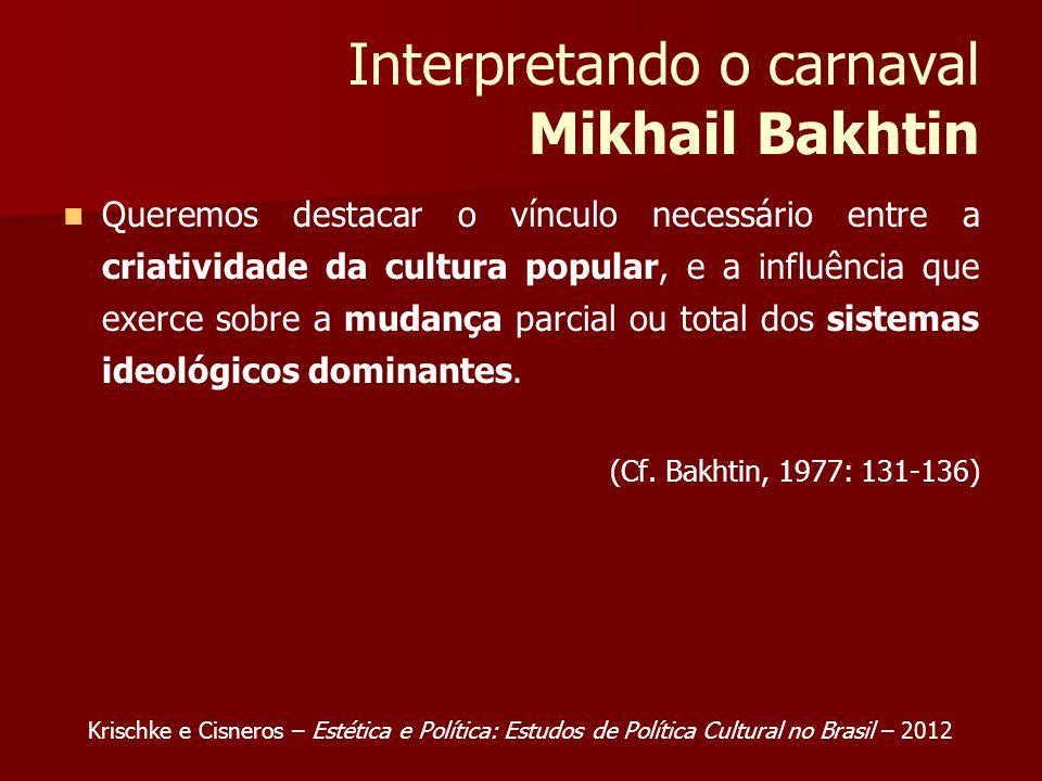 Interpretando o carnaval Mikhail Bakhtin