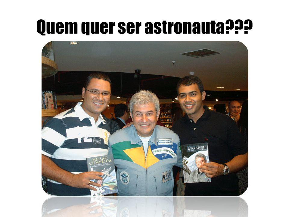 Quem quer ser astronauta