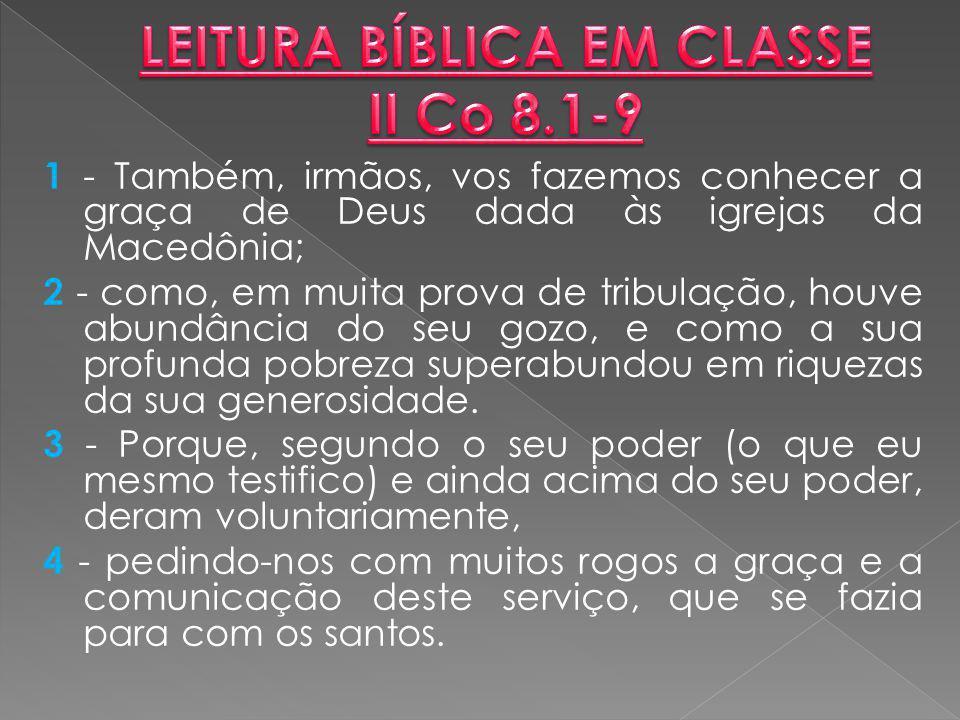 LEITURA BÍBLICA EM CLASSE II Co 8.1-9