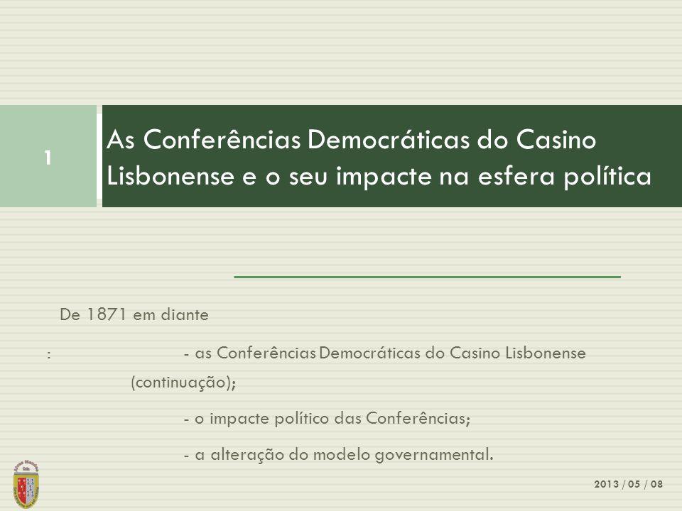 As Conferências Democráticas do Casino Lisbonense e o seu impacte na esfera política