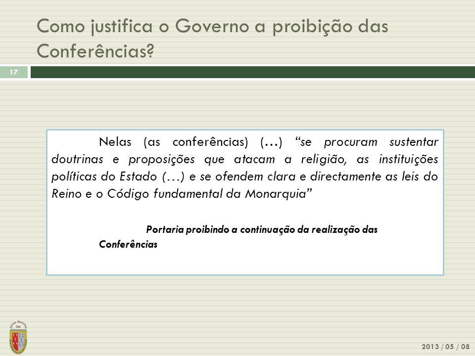 Como justifica o Governo a proibição das Conferências