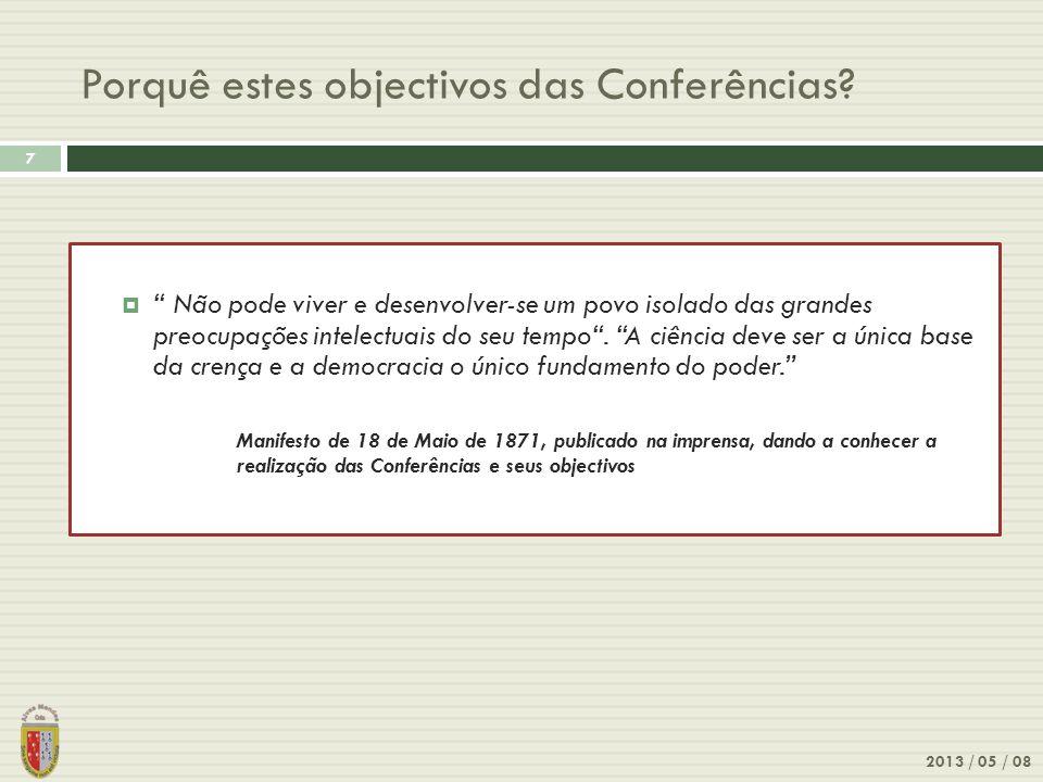 Porquê estes objectivos das Conferências