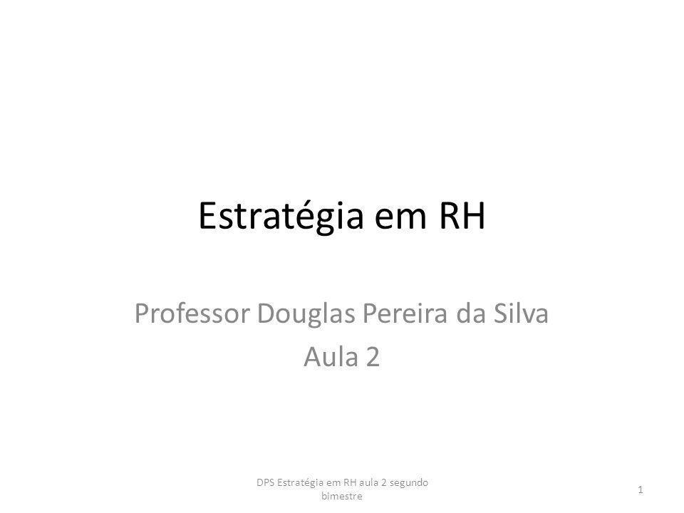 Professor Douglas Pereira da Silva Aula 2