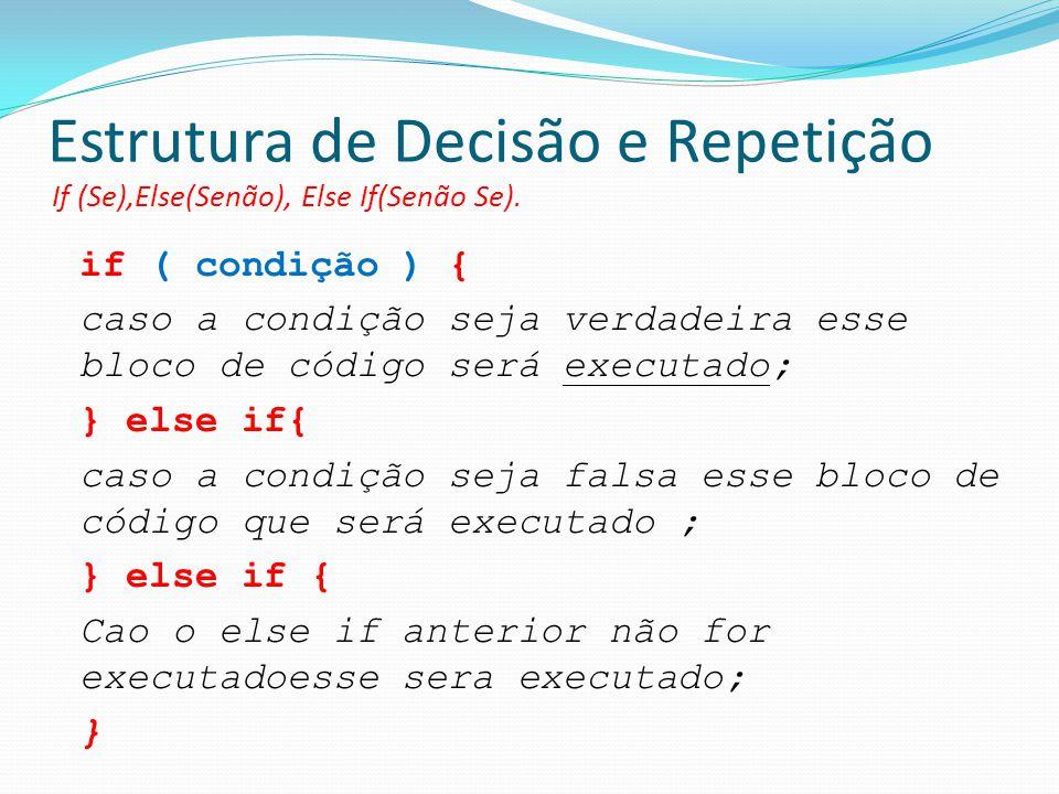 Estrutura de Decisão e Repetição
