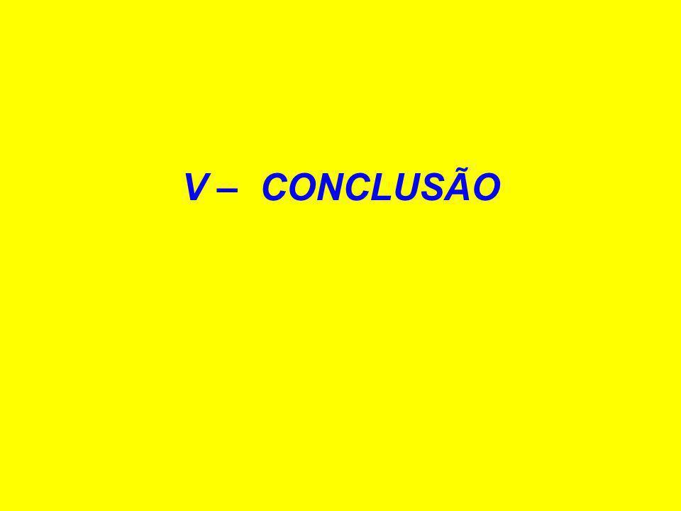 V – CONCLUSÃO