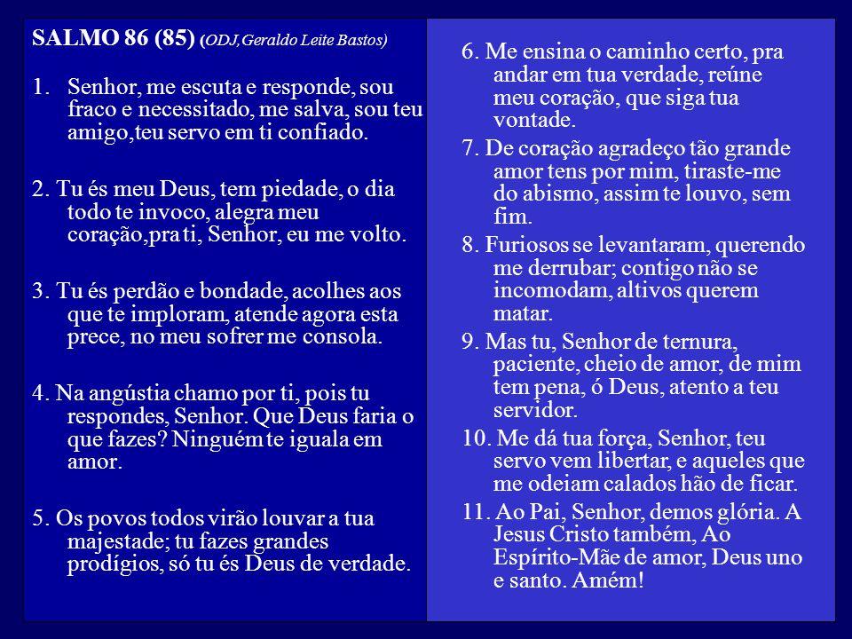 SALMO 86 (85) (ODJ,Geraldo Leite Bastos)