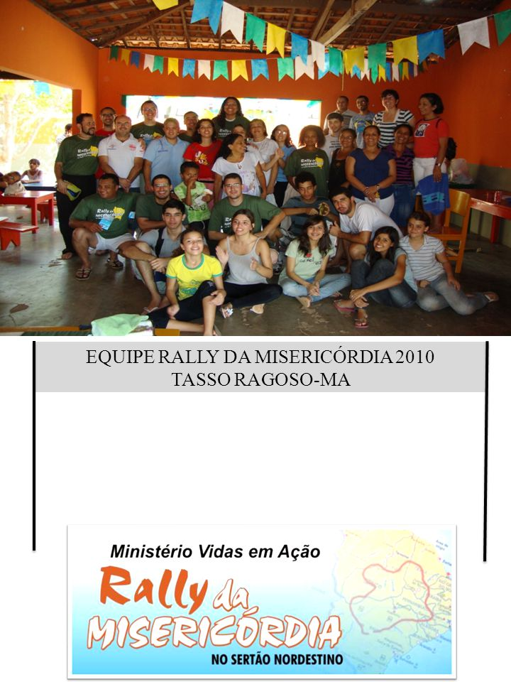 EQUIPE RALLY DA MISERICÓRDIA 2010