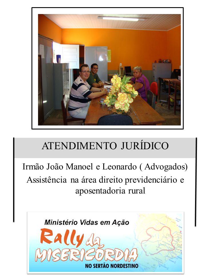 ATENDIMENTO JURÍDICO Irmão João Manoel e Leonardo ( Advogados)