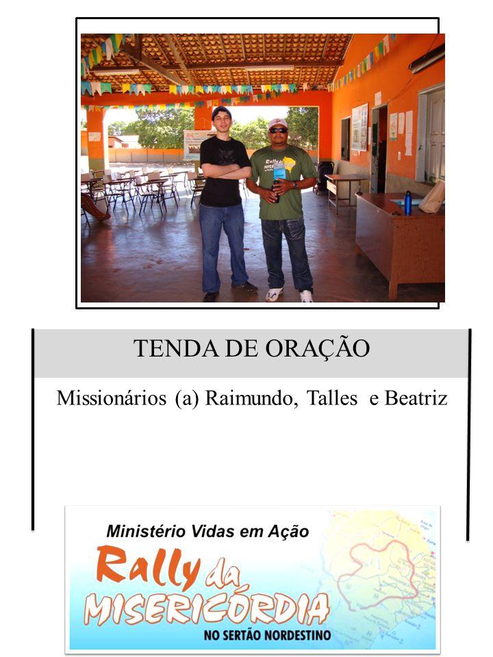 Missionários (a) Raimundo, Talles e Beatriz
